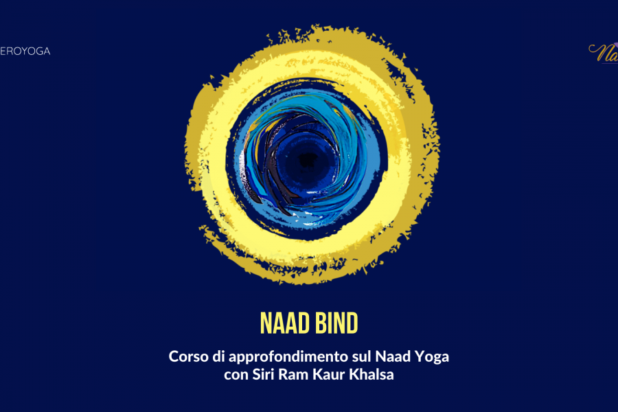 NAAD BIND: corso di approfondimento sul Naad Yoga, con Siri Ram Kaur Khalsa